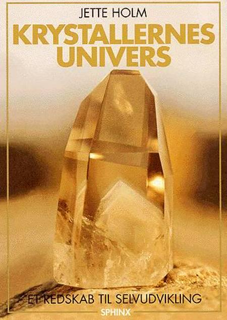 Krystallernes univers af Jette Holm