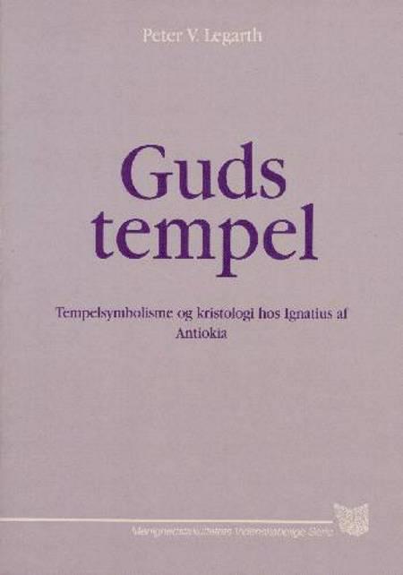 Guds tempel af Peter V. Legarth