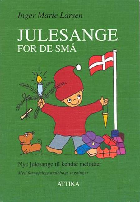 Julesange for de små af Inger Marie Larsen