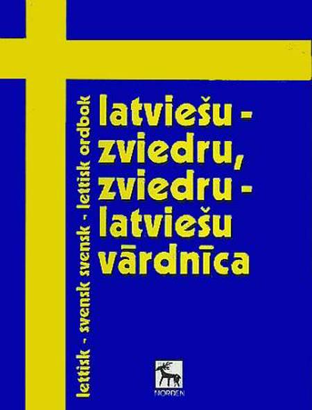 Lettisk - svensk, svensk - lettisk ordbog af Ilze Kacevska
