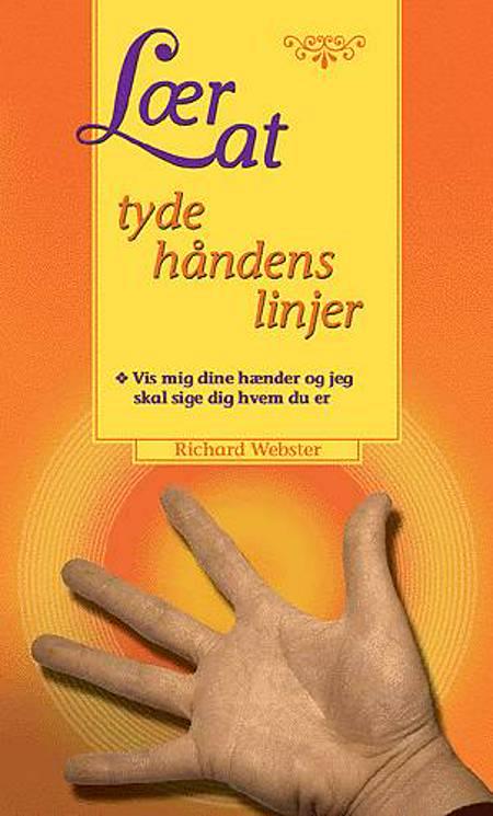 Lær at tyde håndens linjer af Richard Webster