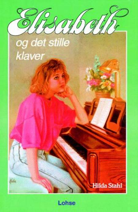 Elisabeth og det stille klaver af Hilda Stahl