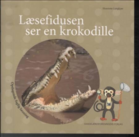 Læsefidusen ser en krokodille af Henriette Langkjær