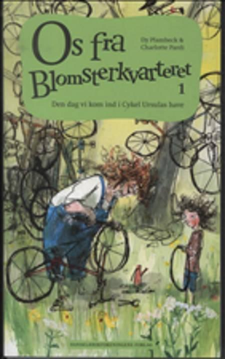 Den dag vi kom ind i Cykel Ursulas have af Dy Plambeck