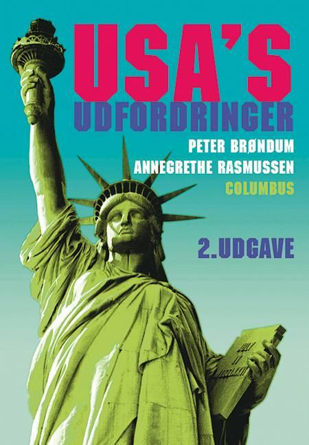 USA´s udfordringer af Annegrethe Rasmussen og Peter Brøndum