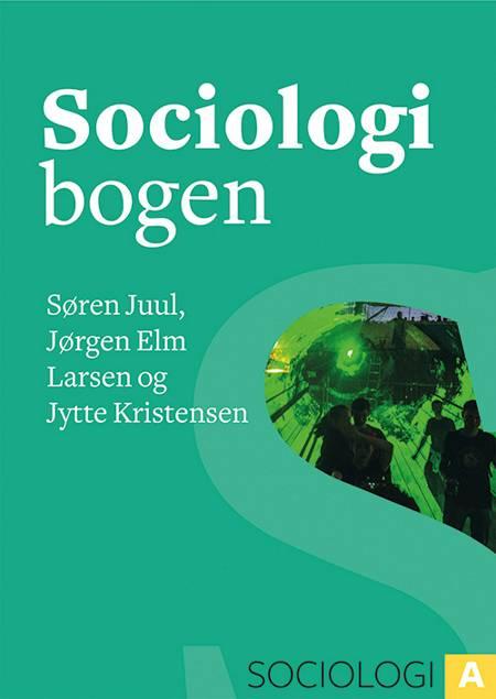 Sociologibogen af Søren Juul, Jørgen Elm Larsen og Jytte Kristensen