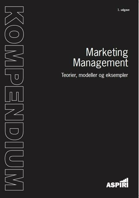 Kompendium i marketing management af Lars Østergaard Sunesen