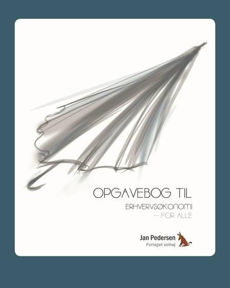 Opgavebog til Erhvervsøkonomi - for alle af Jan Pedersen