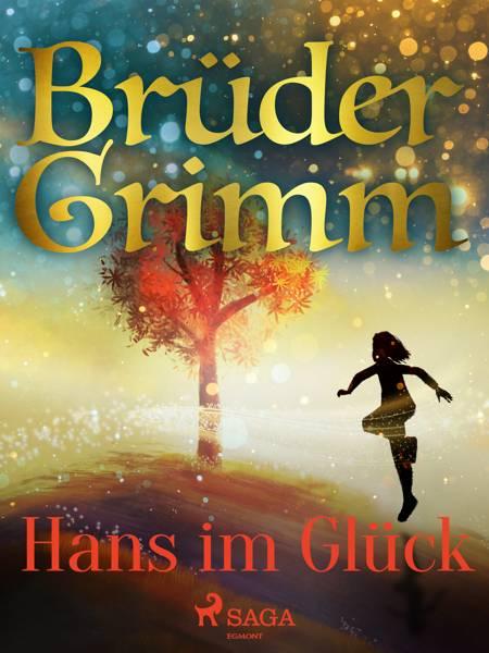 Hans im Glück af Brüder Grimm