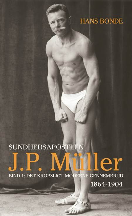 Sundhedsapostlen J.P. Müller af Hans Bonde