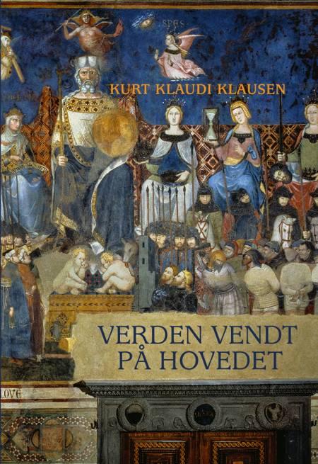 Verden vendt på hovedet af Kurt Klaudi Klausen