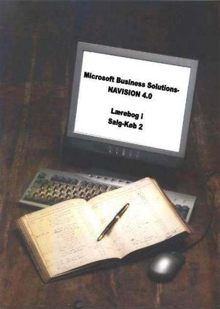 Microsoft Business Solutions - Navision 4.0. Lærebog i Salg-køb 2 af Peter Frøbert