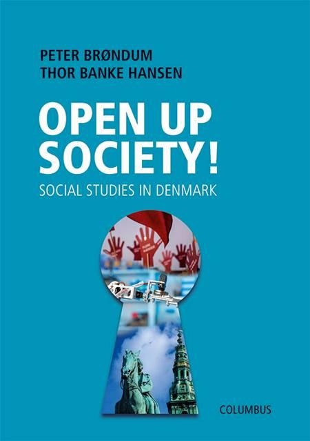 Open up society! af Peter Brøndum og Thor Banke Hansen