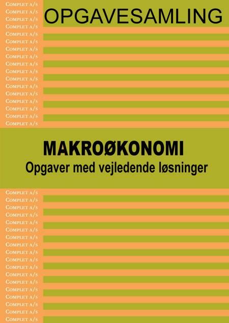 Opgavesamling i Makroøkonomi af Michael Andersen