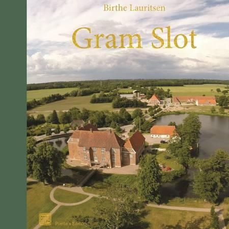 Gram Slot af Birthe Lauritsen