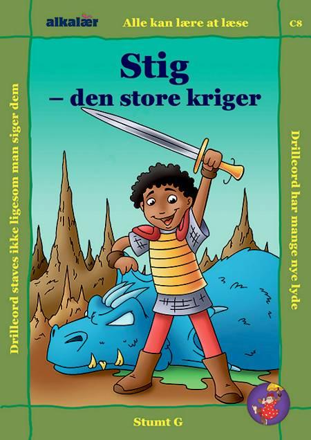 Stig - den store kriger af Erik Vierø Hansen