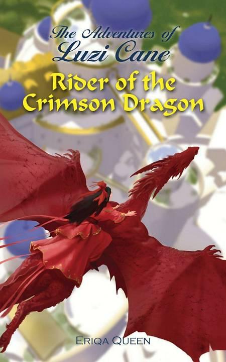 Rider of the Crimson Dragon af Eriqa Queen