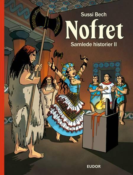 Nofret - Samlede historier II af Sussi Bech