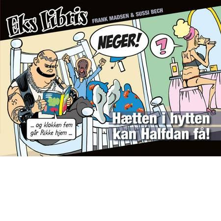 Hætten i hytten kan Halfdan få! af Frank Madsen