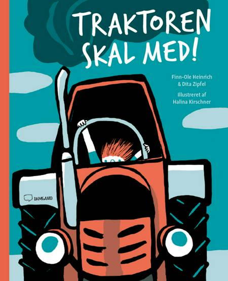 Traktoren skal med! af Finn-Ole Heinrich og Dita Zipfel
