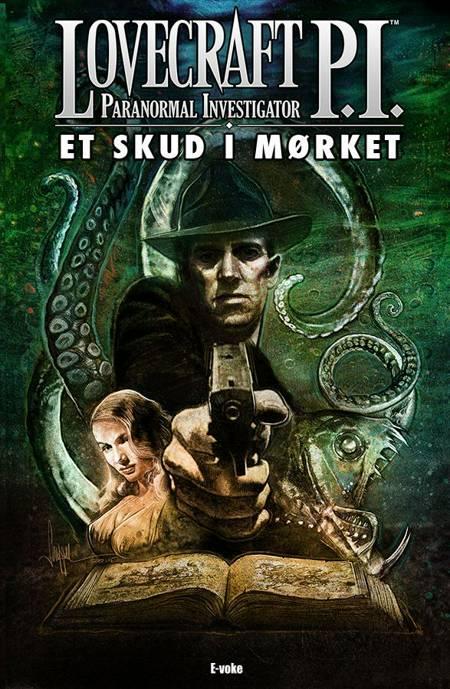 Lovecraft P.I. af Antonio Brandao, D.W. Kann og Fritz Striker m.fl.