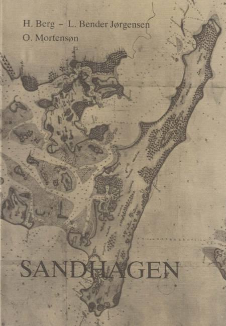Sandhagen af H. Berg og L. Bender Jørgensen og O. Mortensen