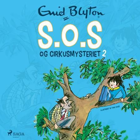 S.O.S og cirkusmysteriet af Enid Blyton