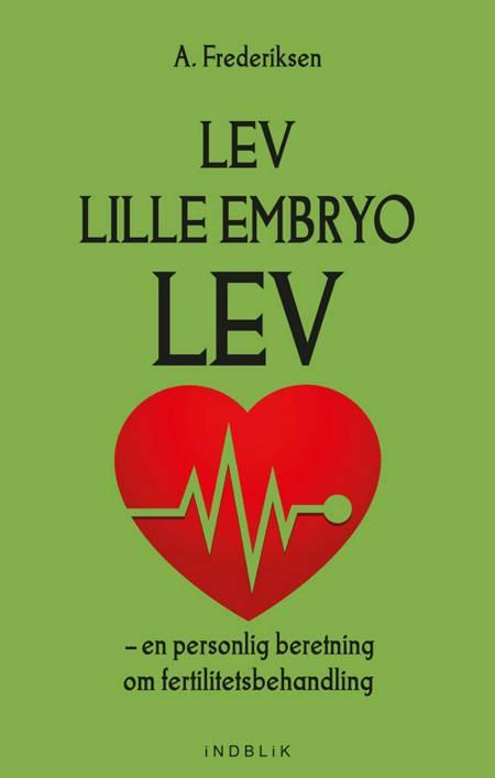 Lev, lille embryo, lev af A. Frederiksen