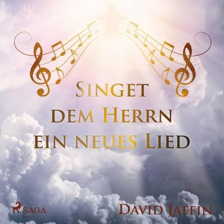 Singet dem Herrn ein neues Lied af David Jaffin