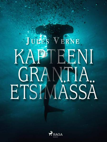 Kapteeni Grantia etsimässä af Jules Verne