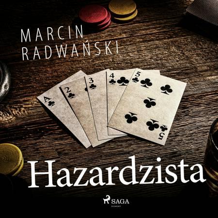 Hazardzista af Marcin Radwański