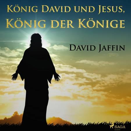 König David und Jesus, König der Könige af David Jaffin