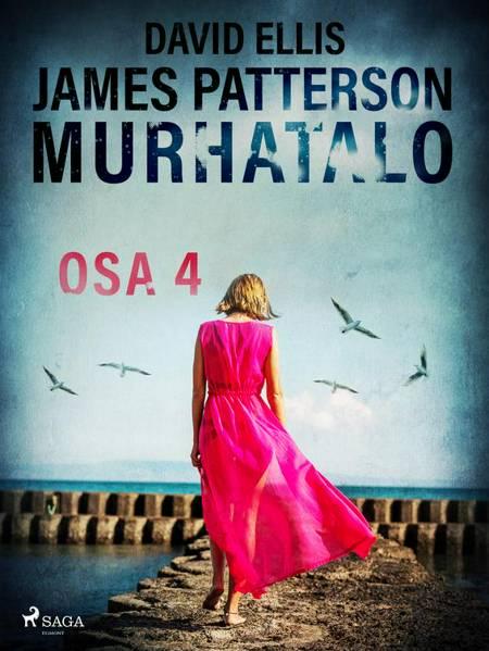 Murhatalo: Osa 4 af James Patterson og David Ellis