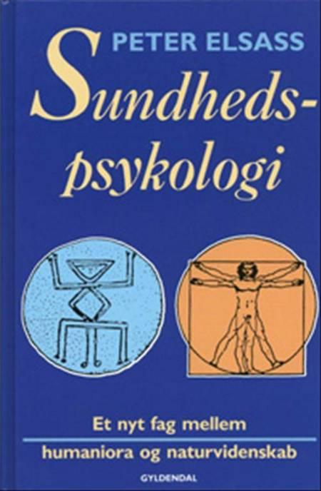 Sundhedspsykologi af Peter Elsass