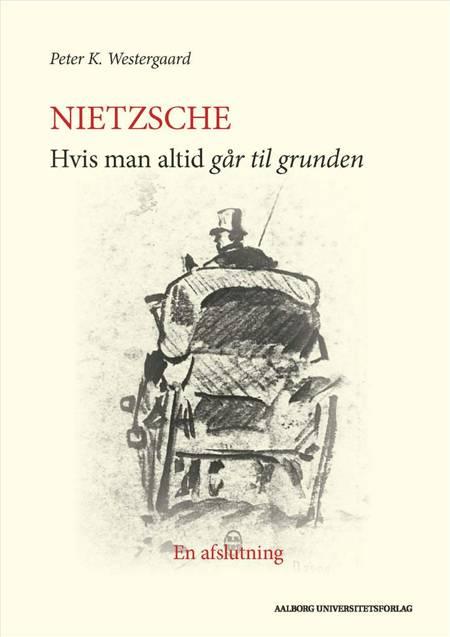 Nietzsche af Peter K. Westergaard