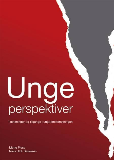 Ungeperspektiver af Niels Ulrik Sørensen og Mette Pless