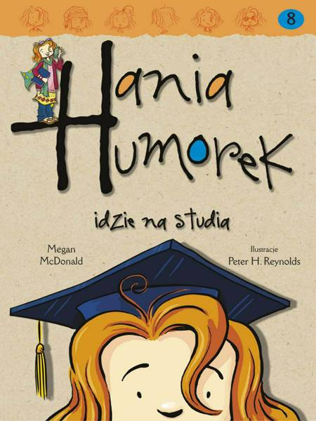 Hania Humorek idzie na studia af Megan Mcdonald
