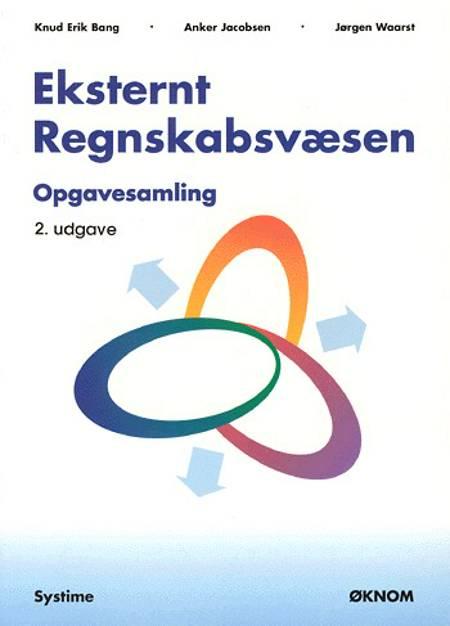 Eksternt regnskabsvæsen af Knud Erik Bang, Jørgen Waarst og Anker Jacobsen