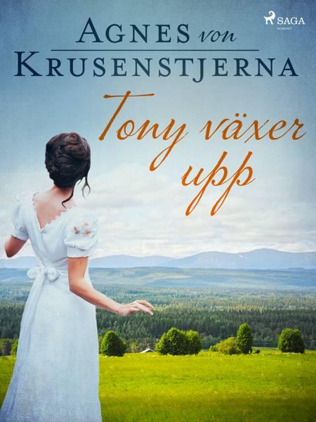 Tony växer upp af Agnes Von Krusenstjerna