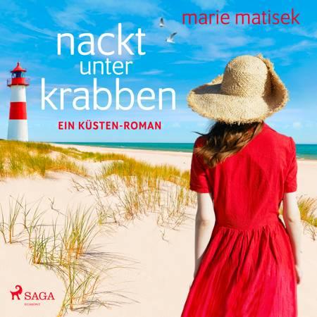 Nackt unter Krabben: Ein Küsten-Roman (Ein Heisterhoog-Roman, Band 1) af Marie Matisek