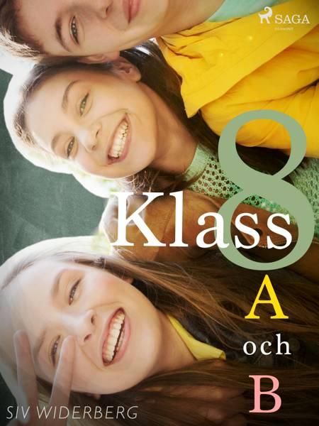 Klass 8 A och B af Siv Widerberg