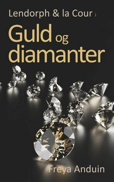 Guld og Diamanter af Pernille Anduin