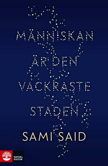 Människan är den vackraste staden af Sami Said