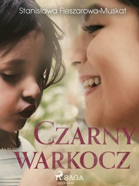 Czarny warkocz af Stanisława Fleszarowa-Muskat