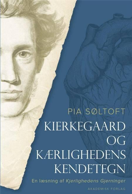 Kierkegaard og kærlighedens kendetegn af Pia Søltoft