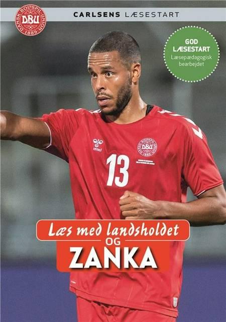 Læs med landsholdet - og Mathias Zanka Jørgensen af Ole Sønnichsen og Mathias 'Zanka' Jørgensen