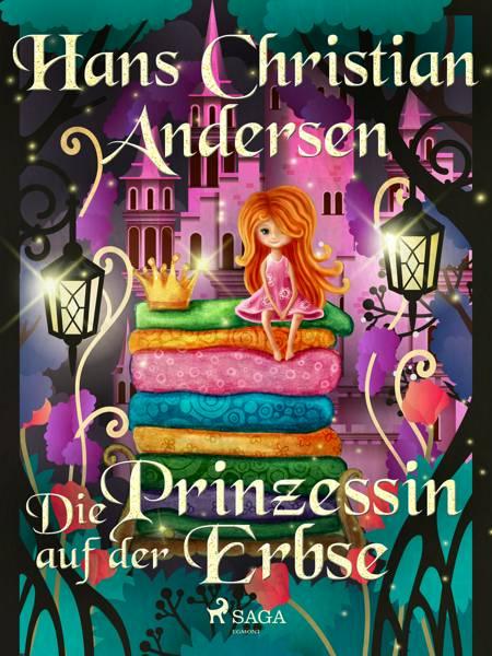 Die Prinzessin auf der Erbse af H.C. Andersen