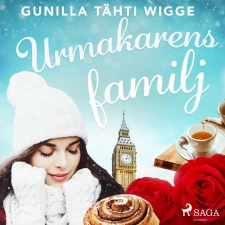 Urmakarens familj af Gunilla Tähti Wigge