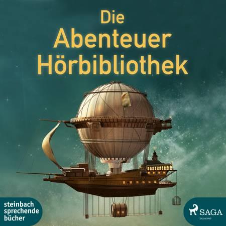 Die Abenteuer Hörbibliothek af Jules Verne, Mark Twain og Jonathan Swift m.fl.