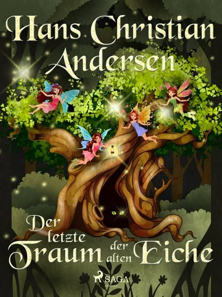 Der letzte Traum der alten Eiche af H.C. Andersen